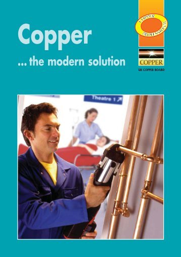 Copper - The Modern Solution - Copper Development Association