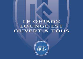 le Oh!BOx lOunge est OuVeRt à tOus - Lausanne-Sport