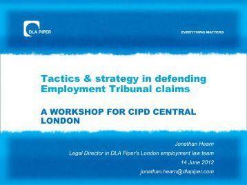 Tactics in Employment Tribunal Litigation A WORKSHOP ... - CIPD