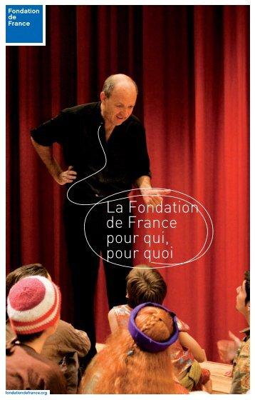 17 réponses sur les activités de la Fondation de France