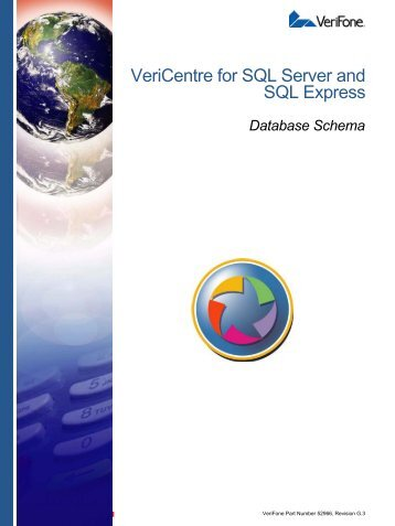 VeriCentre 3.0 Database Schema Guide for SQL ... - VeriFone DevNet