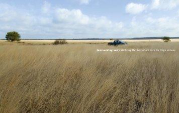 Jaarverslag 2007 Stichting Het Nationale Park De Hoge Veluwe
