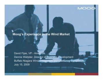 Moog's Experience in the Wind Market - Buffalo Niagara Enterprise