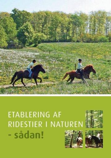 Etablering af ridestier i naturen - sådan! - Naturstyrelsen