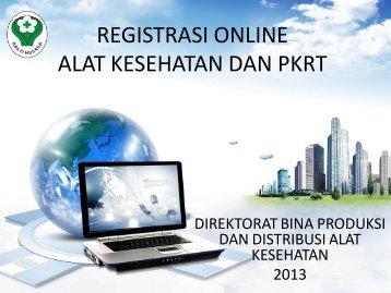 registrasi online alat kesehatan dan pkrt - Direktorat Jenderal Bina ...