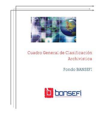 Cuadro General de Clasificación Archivistica - Bansefi