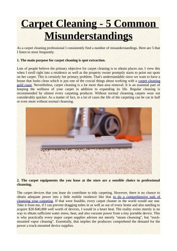 Carpet Cleaning - 5 Common Misunderstandings