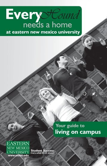 Guide to Living on Campus - Eastern New Mexico University