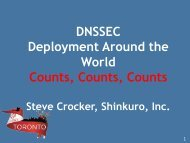 DNSSEC Deployment Around the World Counts, Counts ... - Toronto