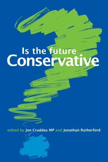 Is the future Conservative? - Lawrence & Wishart