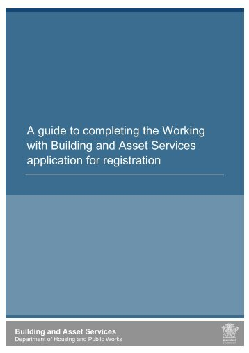 A guide to completing the Working with Building and Asset Services ...