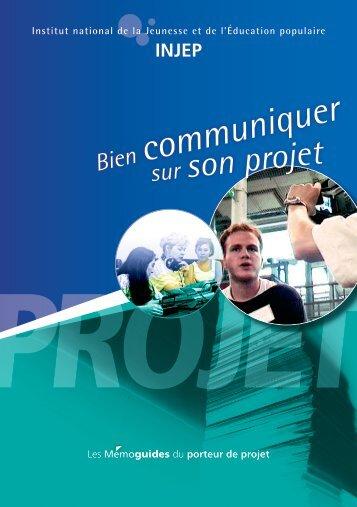 Bien communiquer sur son projet - Injep - (CRIJ) Limousin