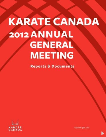 2012 ANNUAL GENERAL MEETING Reports ... - Karate Canada