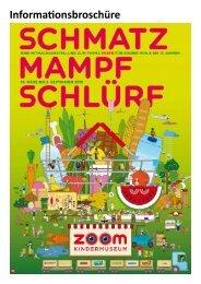Begleitmaterialien zur Ausstellung Schmatz ... - ZOOM Kindermuseum