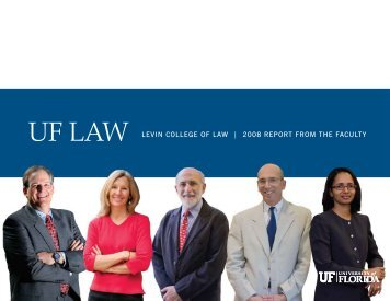 2008 Faculty Report - Levin College of Law - University of Florida