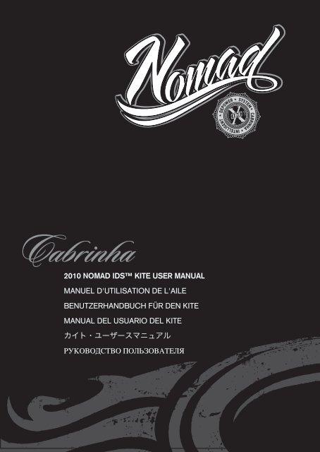 2010 nomad ids™ kite user manual manuel d'utilisation ... - Cabrinha