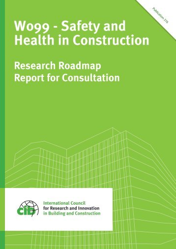 W099 - Safety and Health in Construction