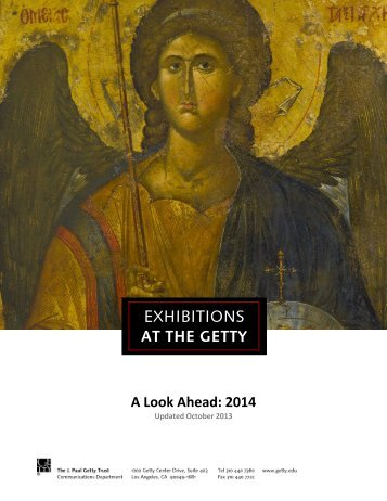 Exhibitions: A Look Ahead - News from the Getty