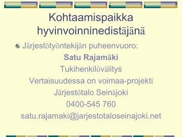 järjestötyöntekijän näkökulma, Satu Rajamäki - Kansalaisareena