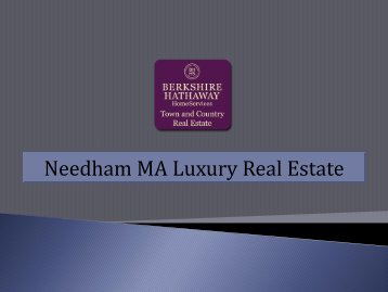 Needham MA Luxury Real Estate