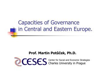 Capacities of Governance in Central and Eastern ... - Martin Potůček