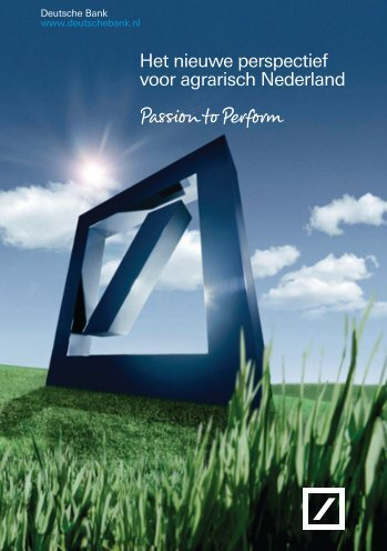 Het nieuwe perspectief voor agrarisch Nederland - Deutsche Bank