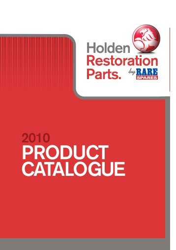 PRODUCT CATALOGUE - Holden Restoration Parts by Rare Spares