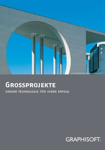 Grossprojekte - GRAPHISOFT Deutschland GmbH