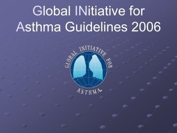 Global INitiative for Asthma Guidelines 2006 - The Lung Center