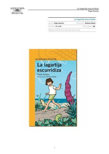 La lagartija escurridiza - Alfaguara Infantil