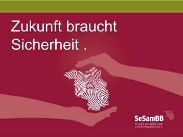 Zukunft braucht Sicherheit . - Security-Forum