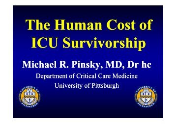 Michael Pinsky The human cost of ICU survivorship for patients and ...