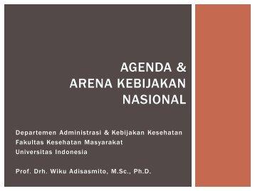 agenda & arena kebijakan nasional - Blog Staff UI - Universitas ...