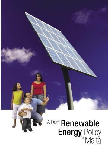 A Draft Renewable Energy Policy for Malta - Doi-archived.gov.mt