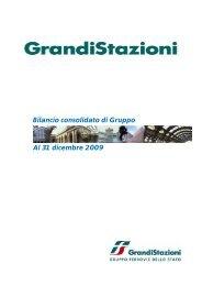 Bilancio consolidato 2009 - Grandi Stazioni S.p.A.