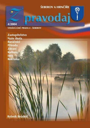 ŠEBEROV A HRNČÍŘE 4/2004 Rybník Brůdek Zastupitelstvo Naše ...