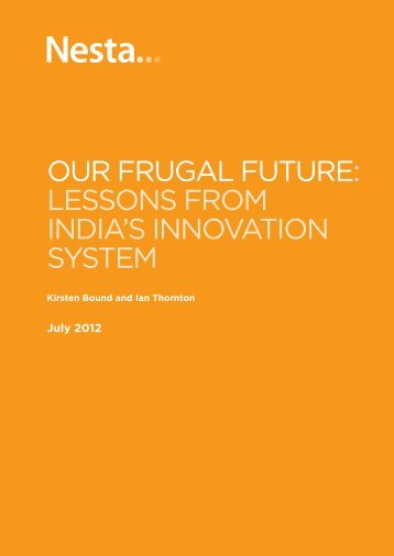 our frugal future: lessons from india's innovation system - Nesta