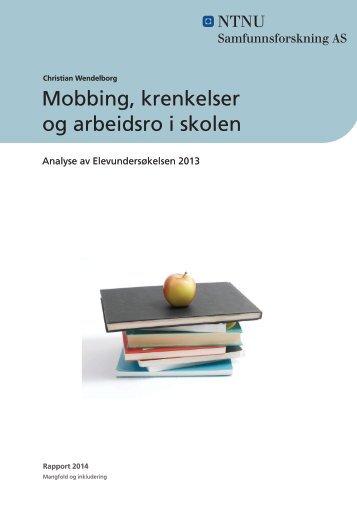 Mobbing krenkelser og arbeidsro i skolen