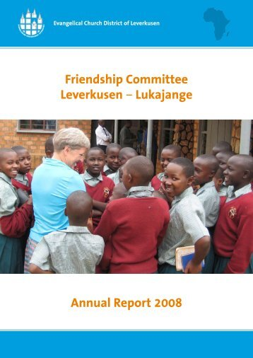 Friendship Committee Leverkusen – Lukajange Annual Report 2008