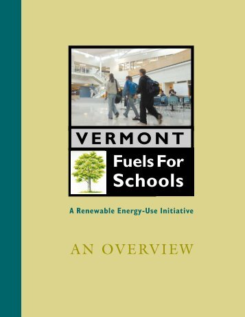 Vermont Fuels For Schools Initiative - Biomass Energy Resource ...