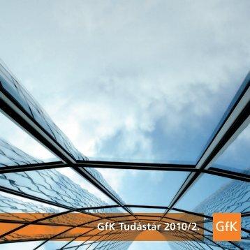 GfK Tudástár 2010/2. - GfK Hungária