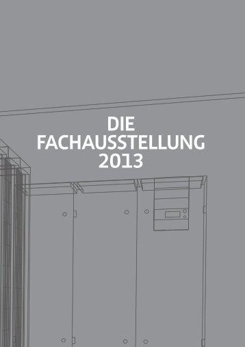 DIE FACHAUSSTELLUNG 2013