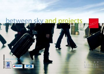 between sky and projects - Aéroport International de Limoges