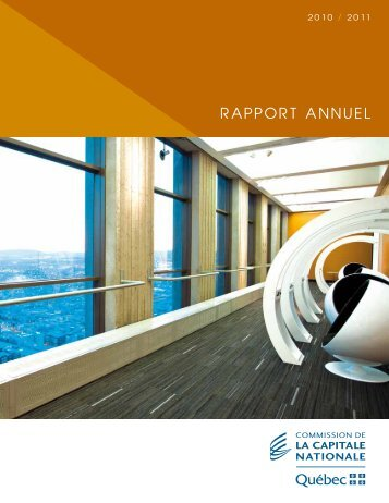 Rapport annuel 2010-2011 - Commission de la capitale nationale ...