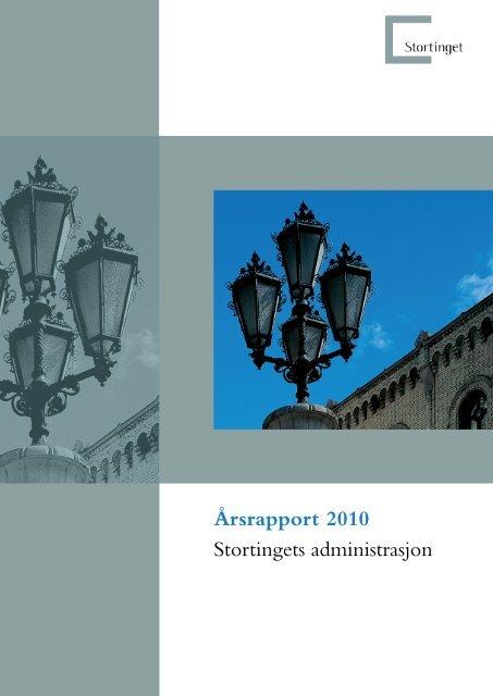 Årsrapport for året 2010. - Stortinget
