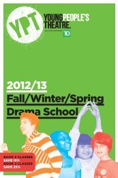 2012/13 Fall/Winter/Spring Drama School - Young People's Theatre