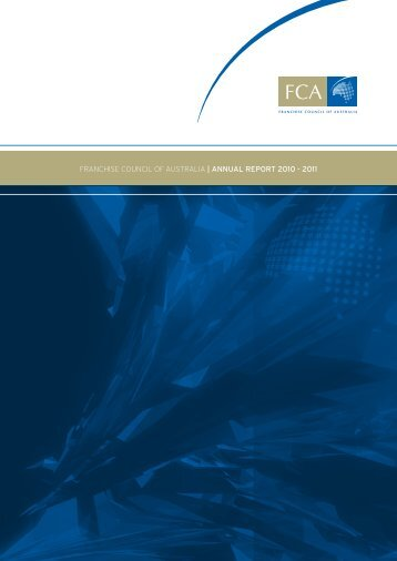 franchise council of australia | annual report 2010 - 2011
