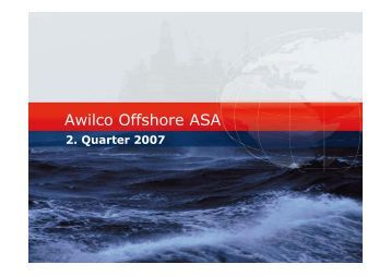 AWO 2 q presentation 23rd August - COSL Drilling Europe AS