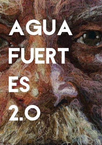 Agua Fuert es 2.O