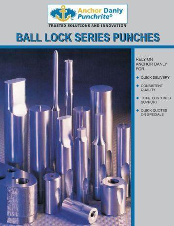 Ball Lock Series Punches - Anchor Lamina Inc